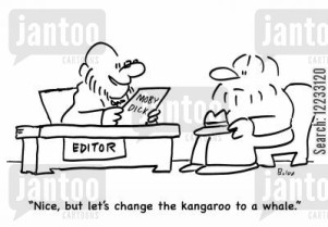 'Nice, but let's change the kangaroo to a whale.'