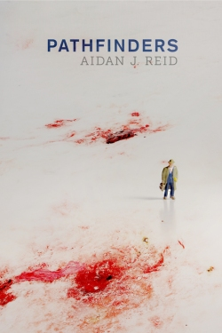 Pathfinders Aidan J Reid